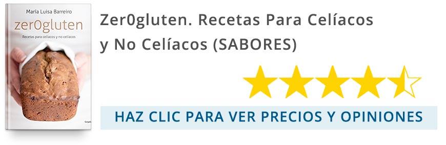 Zer0gluten.-Recetas-Para-Celíacos-Y-No-Celíacos-(SABORES)