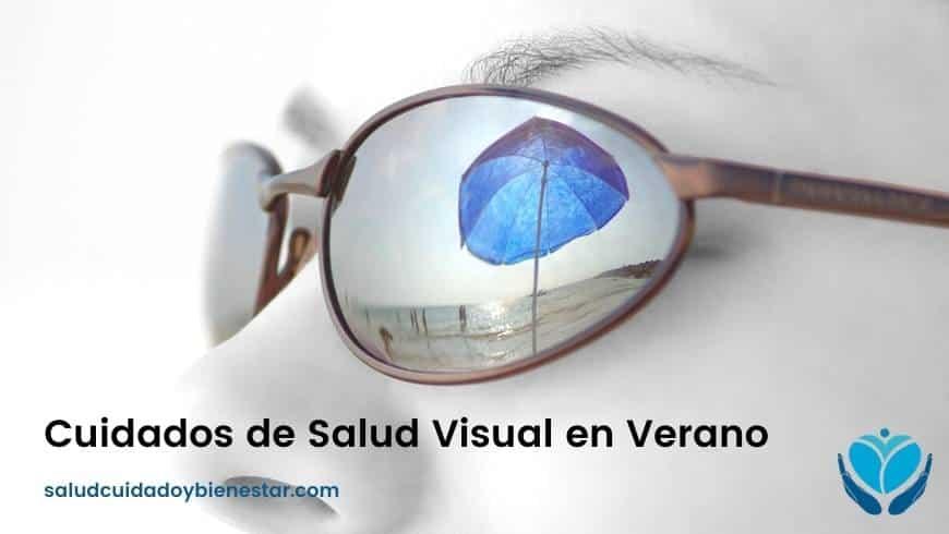 Cuidados de Salud Visual en Verano: Consejos y Recomendaciones
